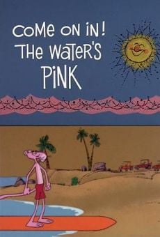Blake Edward's Pink Panther: Come on In! The Water's Pink gratis