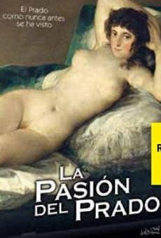 La pasión del Prado online free