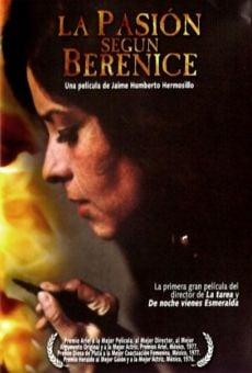 La pasión según Berenice en ligne gratuit