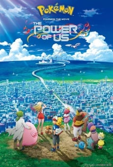 Pokémon the Movie: The Power of Us gratis