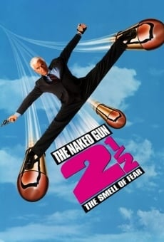 The Naked Gun 2½: The Smell of Fear online free