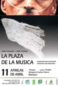 La plaza de la música. Historias de amianto en ligne gratuit