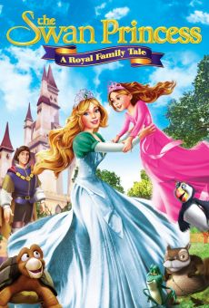 The Swan Princess: A Royal Family Tale on-line gratuito