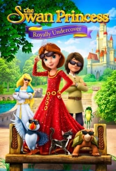 The Swan Princess: Royally Undercover on-line gratuito