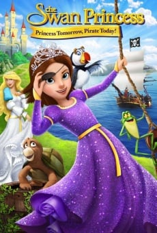The Swan Princess: Princess Tomorrow, Pirate Today Online Free