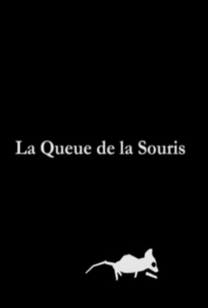 La queue de la souris online kostenlos