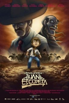 Película: La revolución de Juan Escopeta