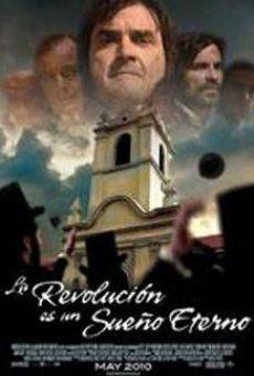 La revolución es un sueño eterno