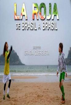 La Roja, de Brasil a Brasil