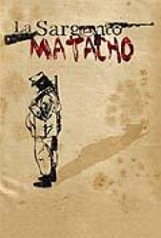 La sargento Matacho online streaming