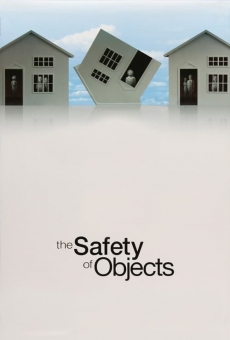 The Safety of Objects on-line gratuito