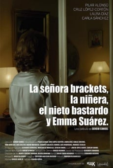 Ver película La señora Brackets, la niñera, el nieto bastardo y Emma Suárez