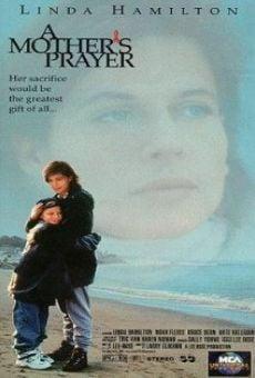 A Mother's Prayer en ligne gratuit