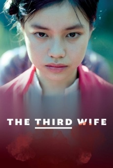 The Third Wife online kostenlos