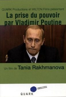 Ver película La toma del poder de Vladimir Putin