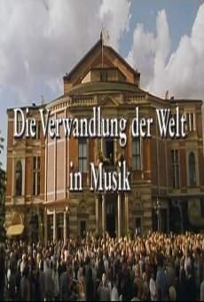 Die Verwandlung der Welt in Musik: Bayreuth vor der Premiere online kostenlos