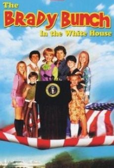 The Brady Bunch in the White House on-line gratuito