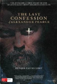 The last confession of Alexander Pearce en ligne gratuit