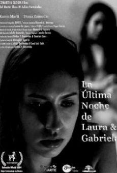 La ultima noche de Laura y Gabriela