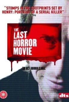 The Last Horror Movie on-line gratuito