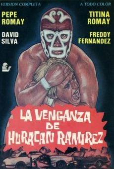 La venganza de Huracán Ramirez online kostenlos