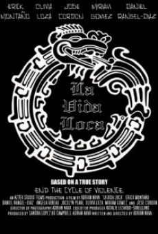 La Vida Loca: Based on a True Story