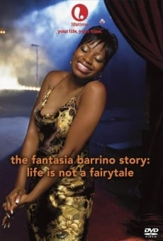 Life Is Not a Fairytale: The Fantasia Barrino Story online kostenlos