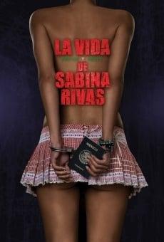 La vida precoz y breve de Sabina Rivas online kostenlos