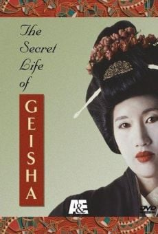 The Secret Life of Geisha online kostenlos