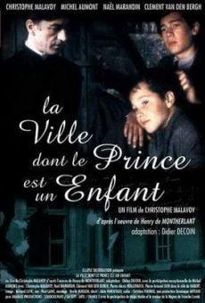 La ville dont le prince est un enfant online