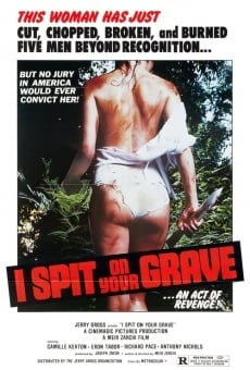 I Spit on Your Grave on-line gratuito