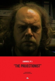 Laborers, Pt.1: The Projectionist gratis