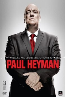 Watch Ladies and Gentlemen, My Name is Paul Heyman online stream