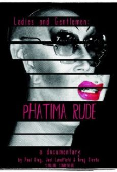 Ladies and Gentlemen: Phatima Rude on-line gratuito