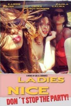 Watch Ladies Nice online stream