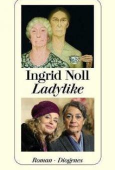 Película: Ladylike - Jetzt erst recht!