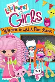 Lalaloopsy Girls: Welcome to L.A.L.A. Prep School on-line gratuito