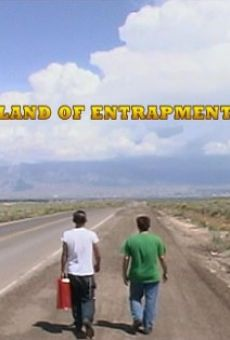 Land of Entrapment