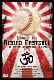 Película: Land of the Rising Fastball
