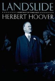 Ver película Landslide: A Portrait of President Herbert Hoover