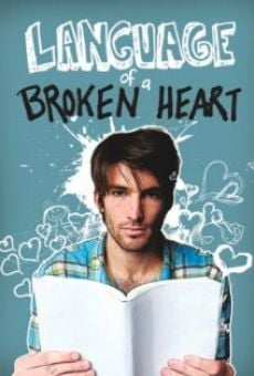 Language of a Broken Heart on-line gratuito