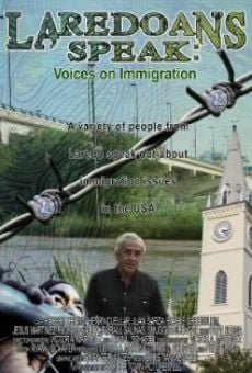 Laredoans Speak: Voices on Immigration gratis