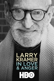 Larry Kramer in Love and Anger en ligne gratuit