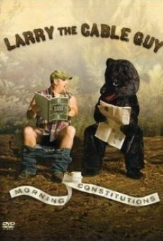 Larry the Cable Guy: Morning Constitutions online kostenlos
