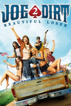 Joe Dirt 2: Beautiful Loser on-line gratuito