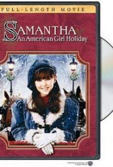 Samantha: An American Girl Holiday en ligne gratuit