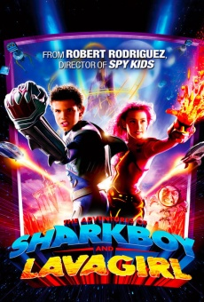 The Adventures of Sharkboy and Lavagirl 3-D gratis