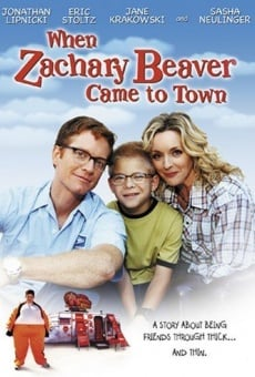 When Zachary Beaver Came to Town Online Free