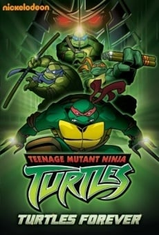 Teenage Mutant Ninja Turtles: Turtles Forever online free