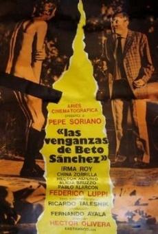 Las venganzas de Beto Sánchez